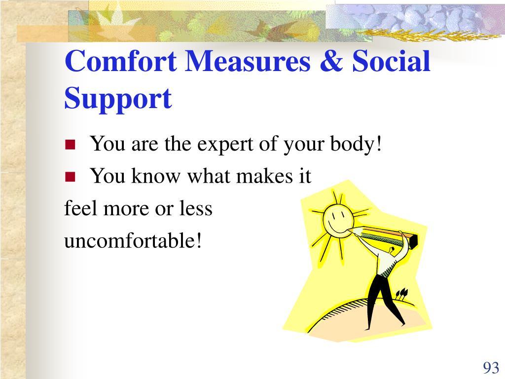Comfort Measures & Social Support