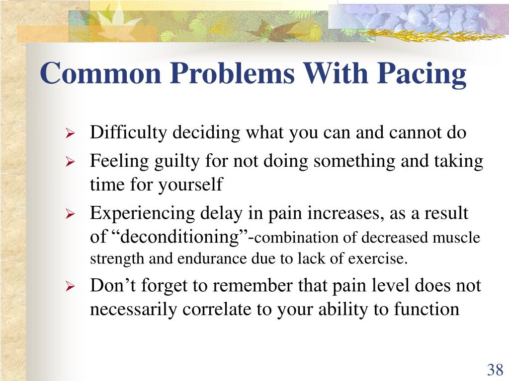 Common Problems With Pacing