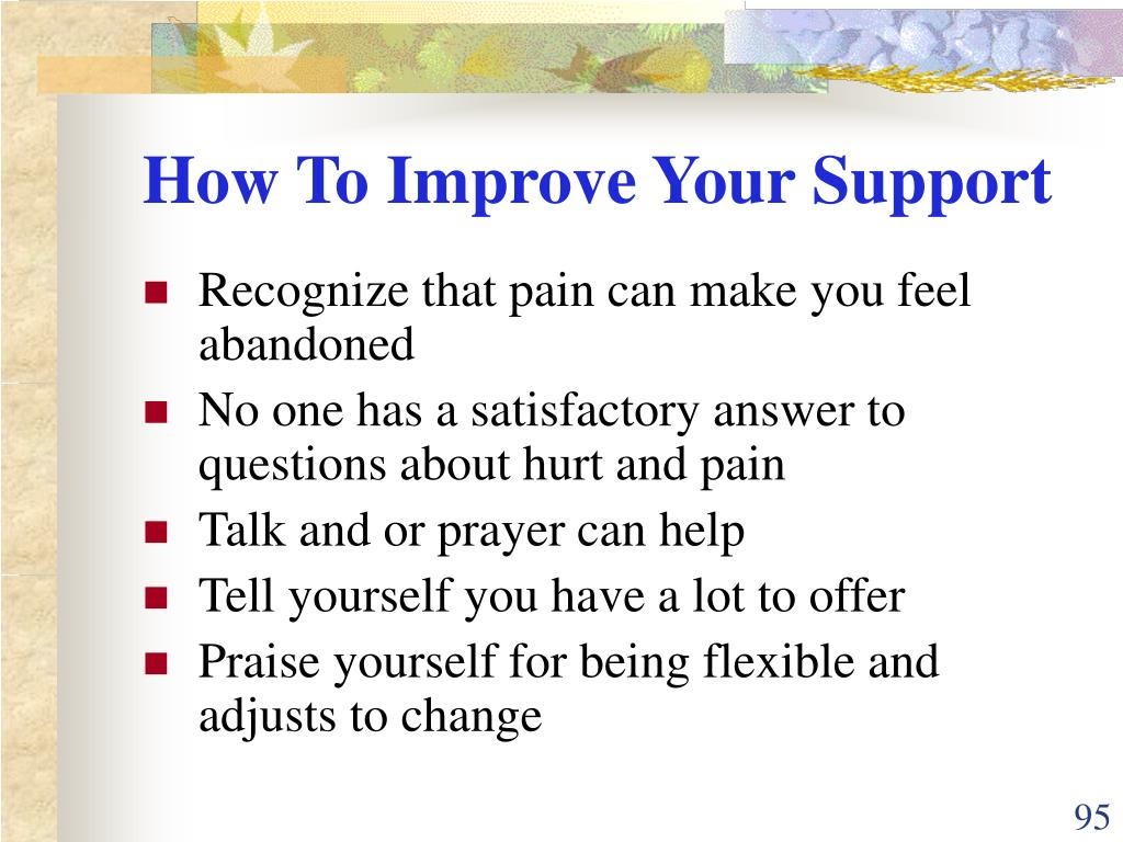 How To Improve Your Support
