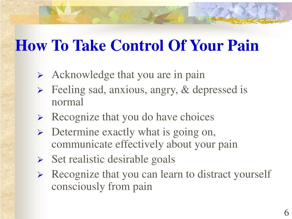 How To Take Control Of Your Pain