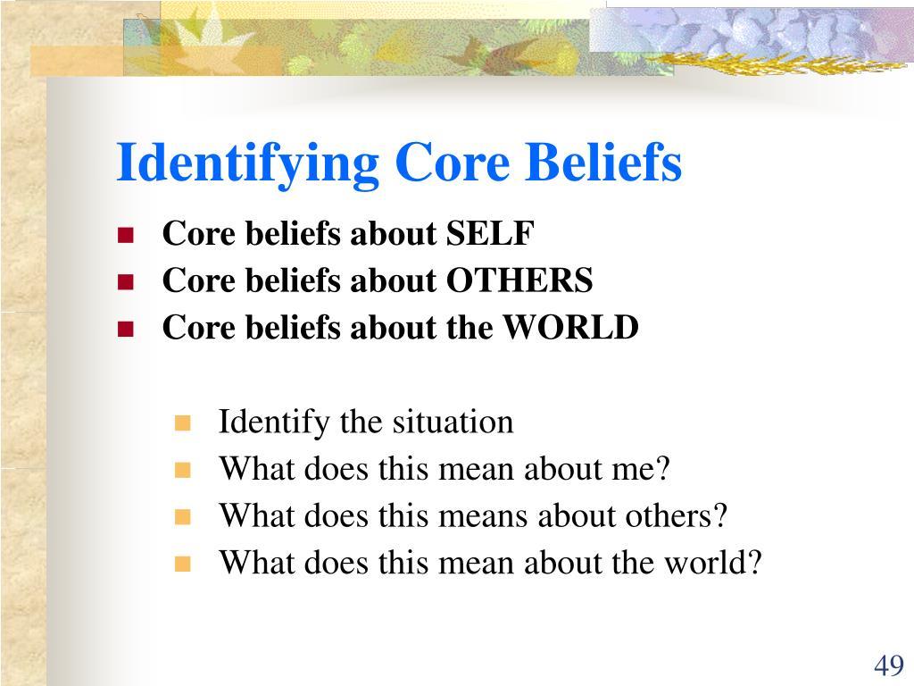 Identifying Core Beliefs