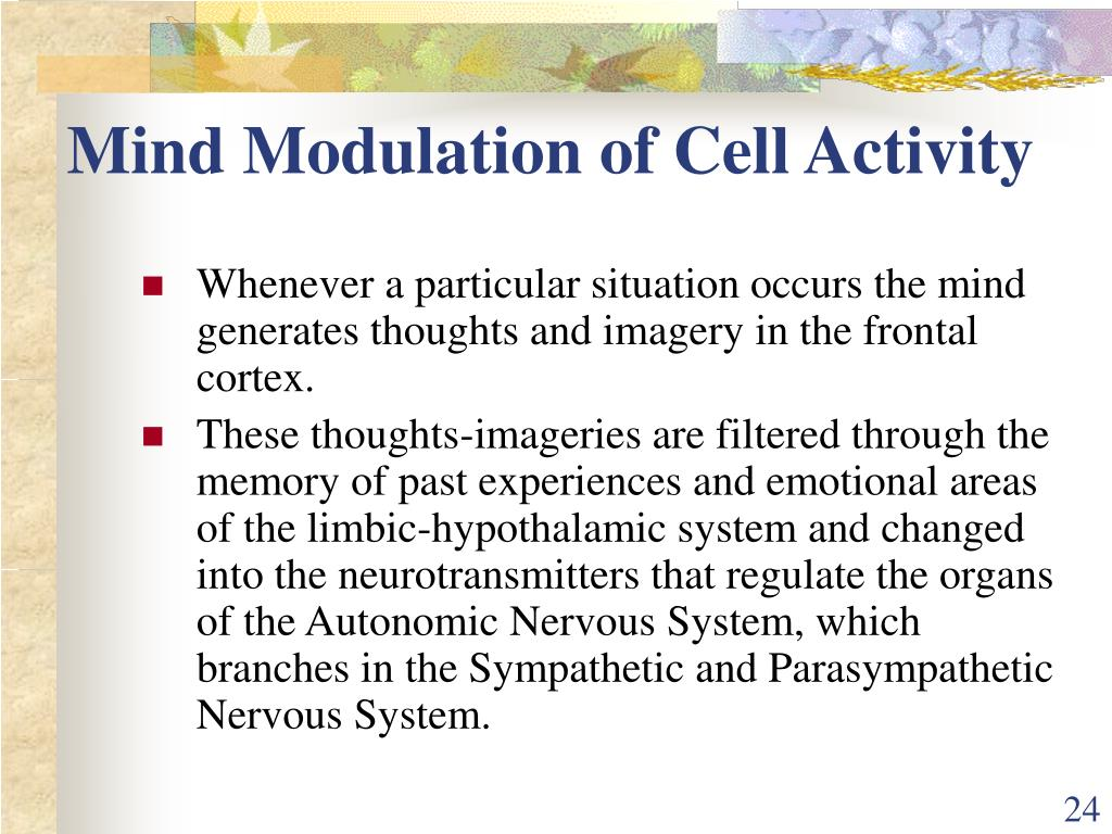 Mind Modulation of Cell Activity