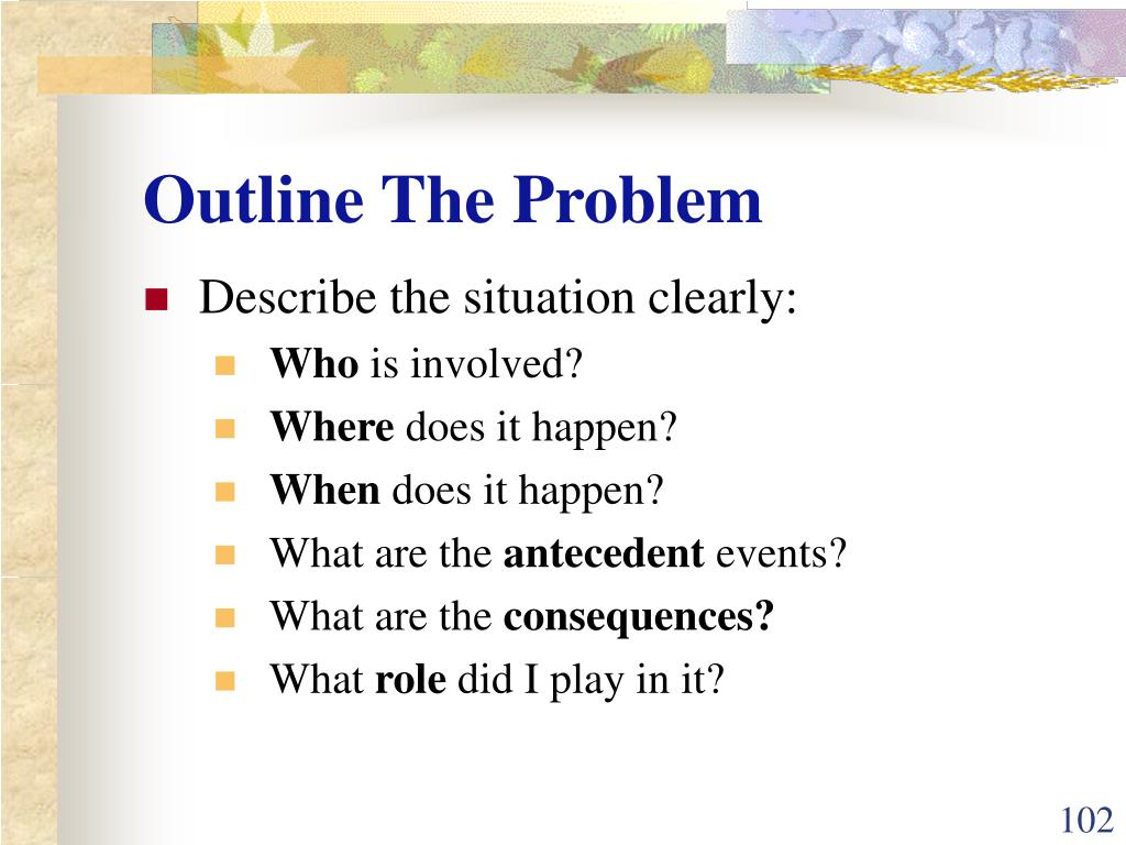 Outline The Problem