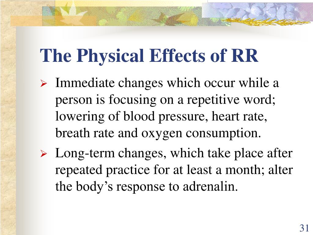 The Physical Effects of RR