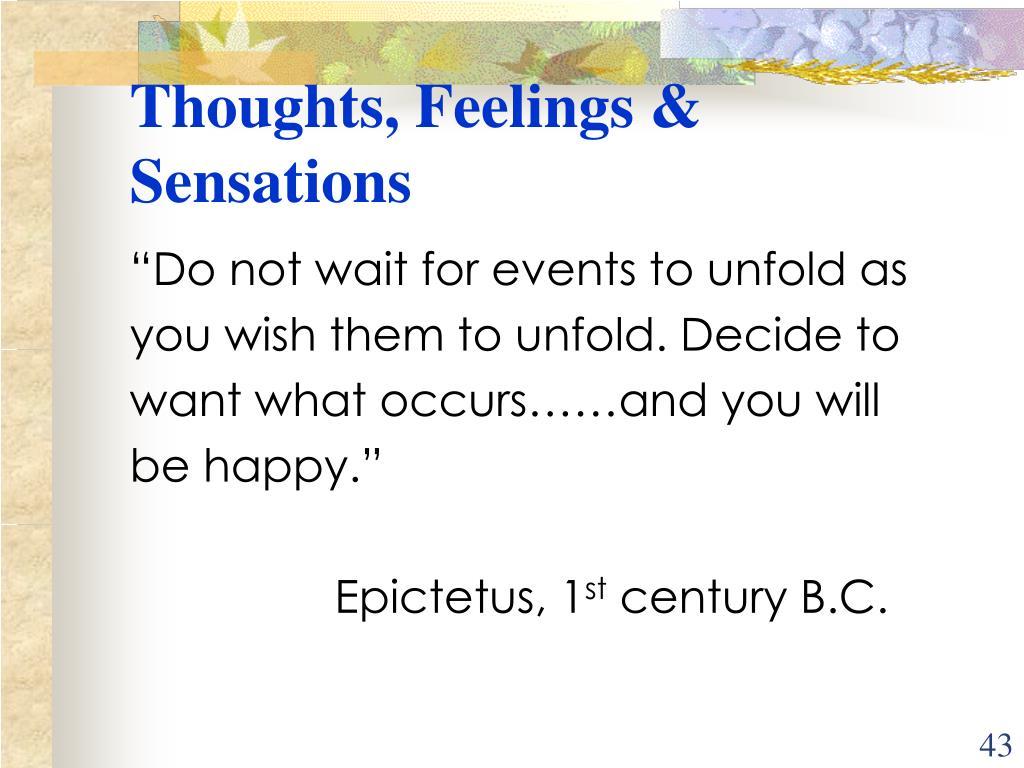 Thoughts, Feelings & Sensations