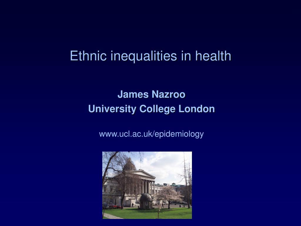 ethnic inequalities in health l.