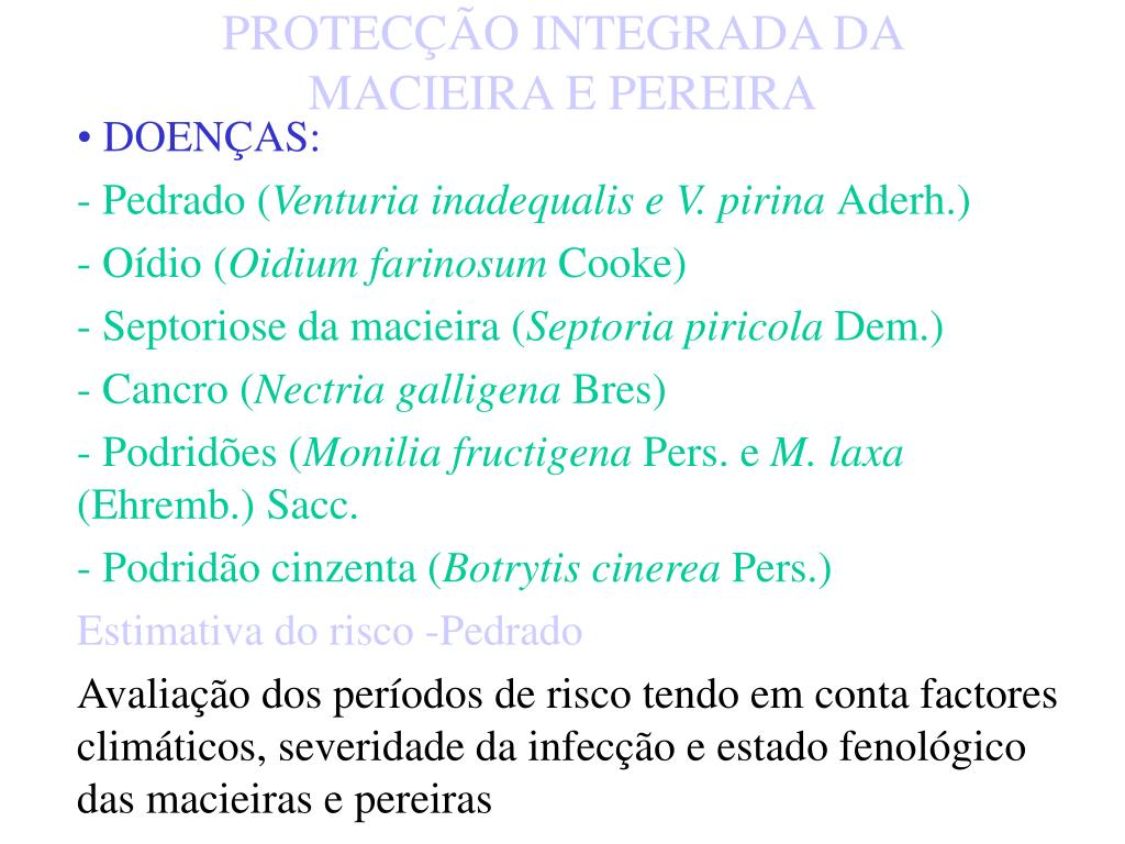 PROTECÇÃO INTEGRADA DA MACIEIRA E PEREIRA
