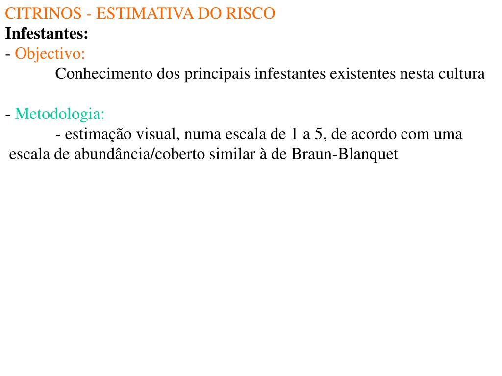 CITRINOS - ESTIMATIVA DO RISCO