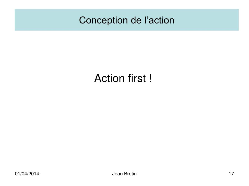 Conception de l'action