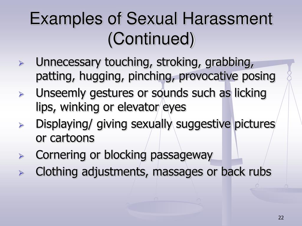Examples of Sexual Harassment (Continued)