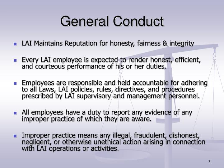 General conduct