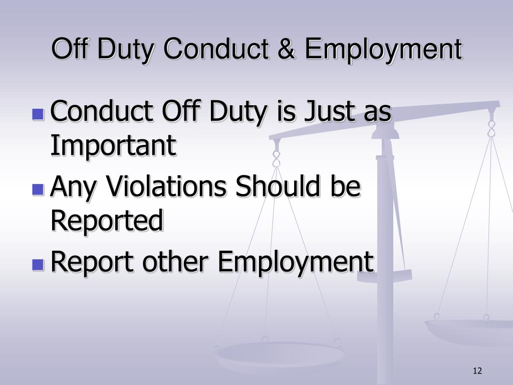 Off Duty Conduct & Employment