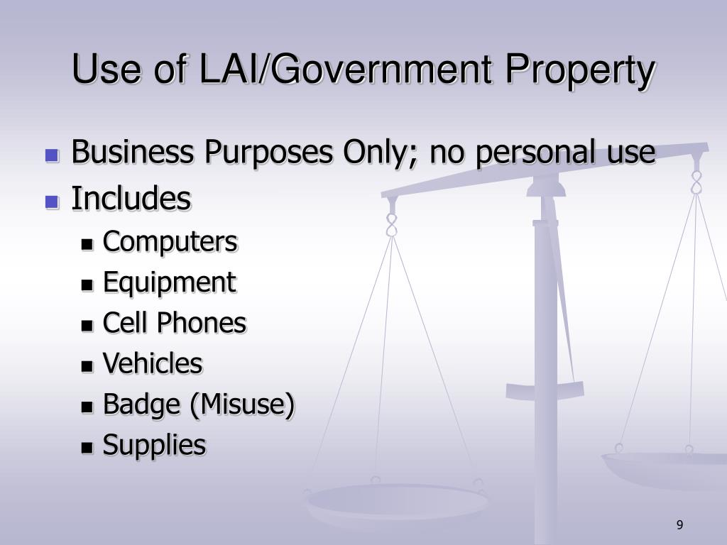 Use of LAI/Government Property