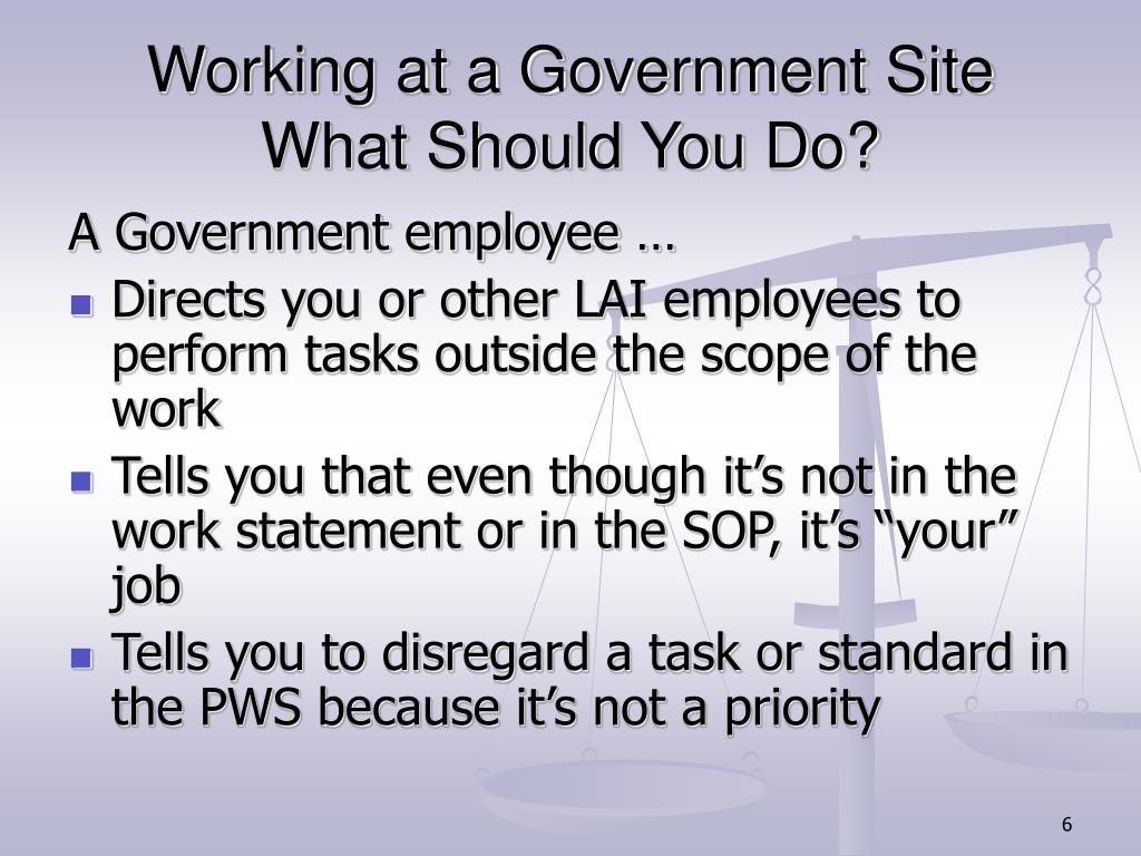 Working at a Government Site What Should You Do?