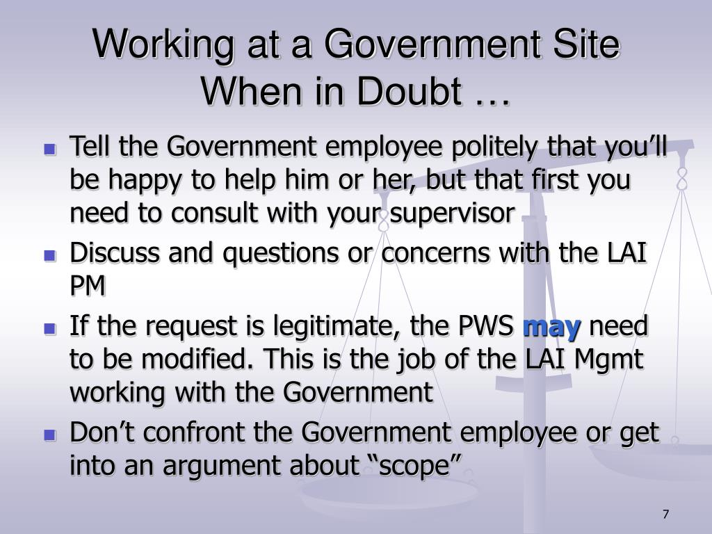 Working at a Government Site When in Doubt …