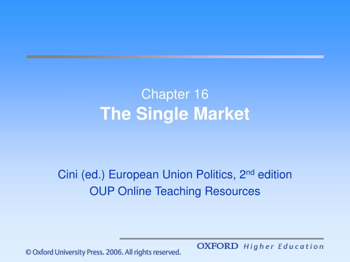 chapter 16 the single market n.