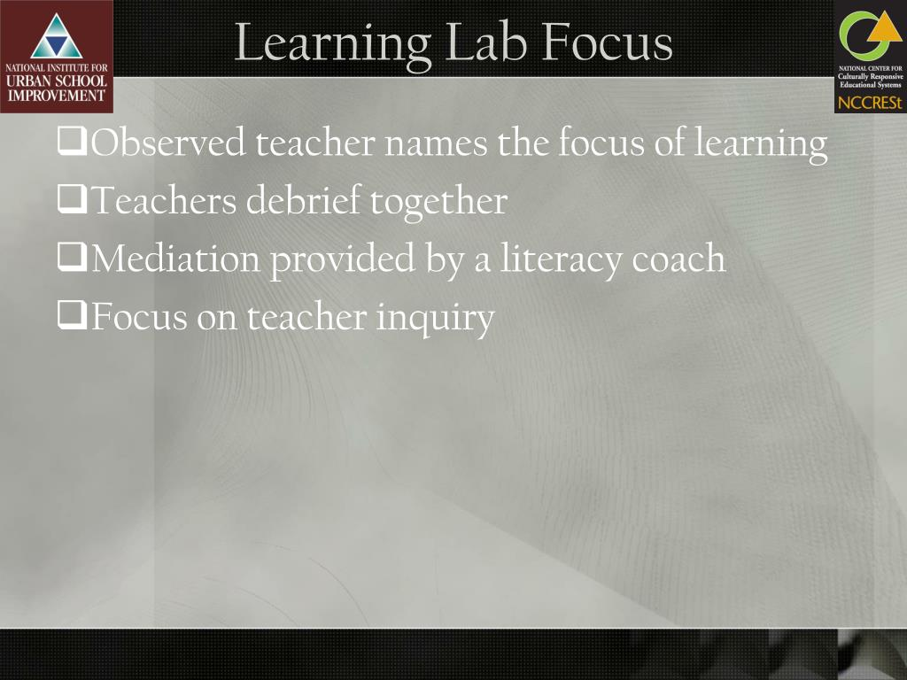 Learning Lab Focus