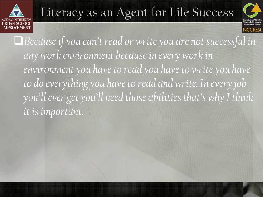 Literacy as an Agent for Life Success