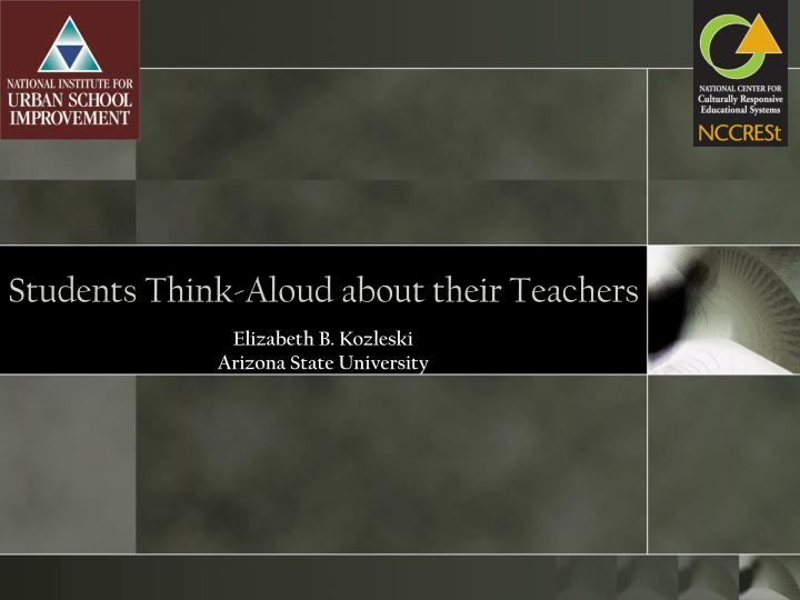 Students think aloud about their teachers