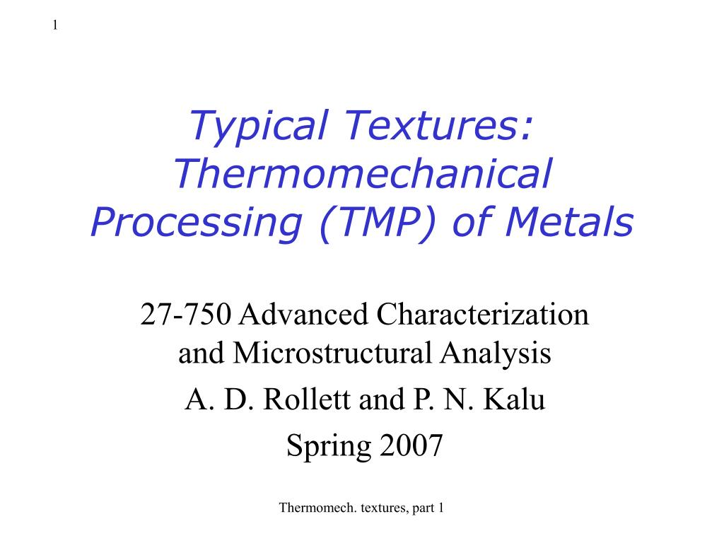 typical textures thermomechanical processing tmp of metals l.