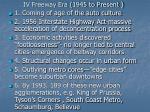 iv freeway era 1945 to present