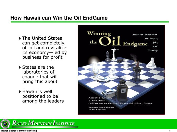 How hawaii can win the oil endgame