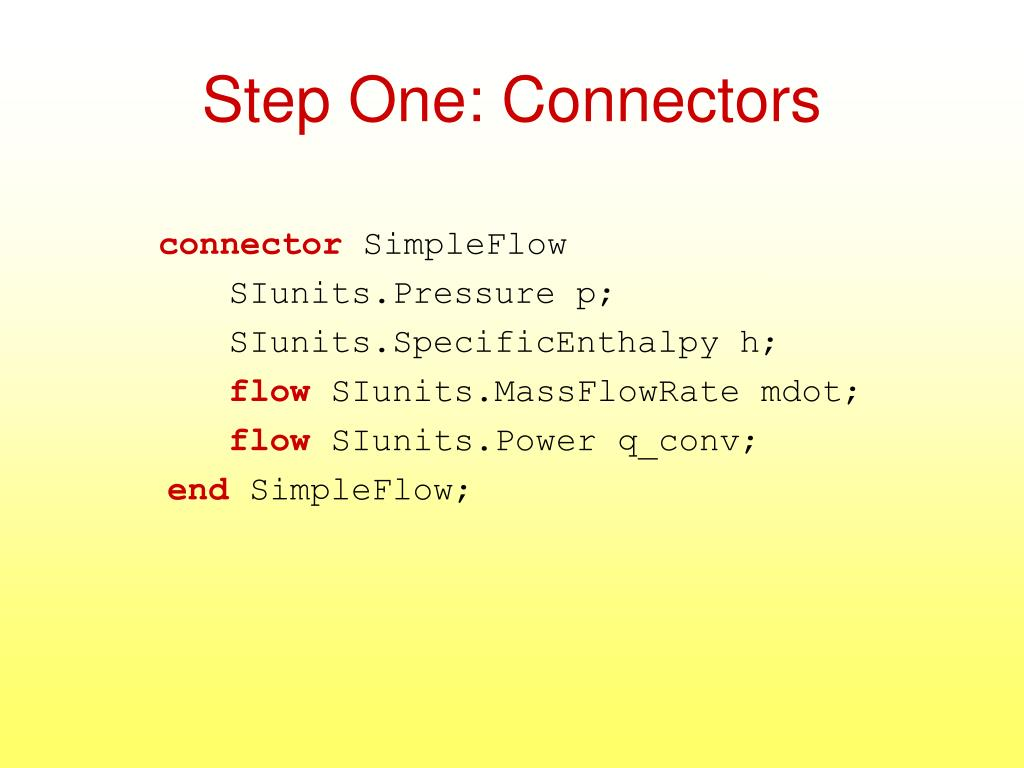 Step One: Connectors