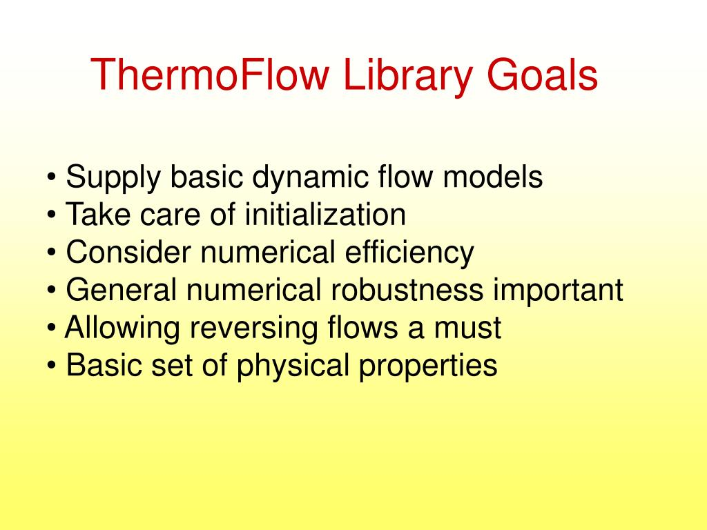 ThermoFlow Library Goals