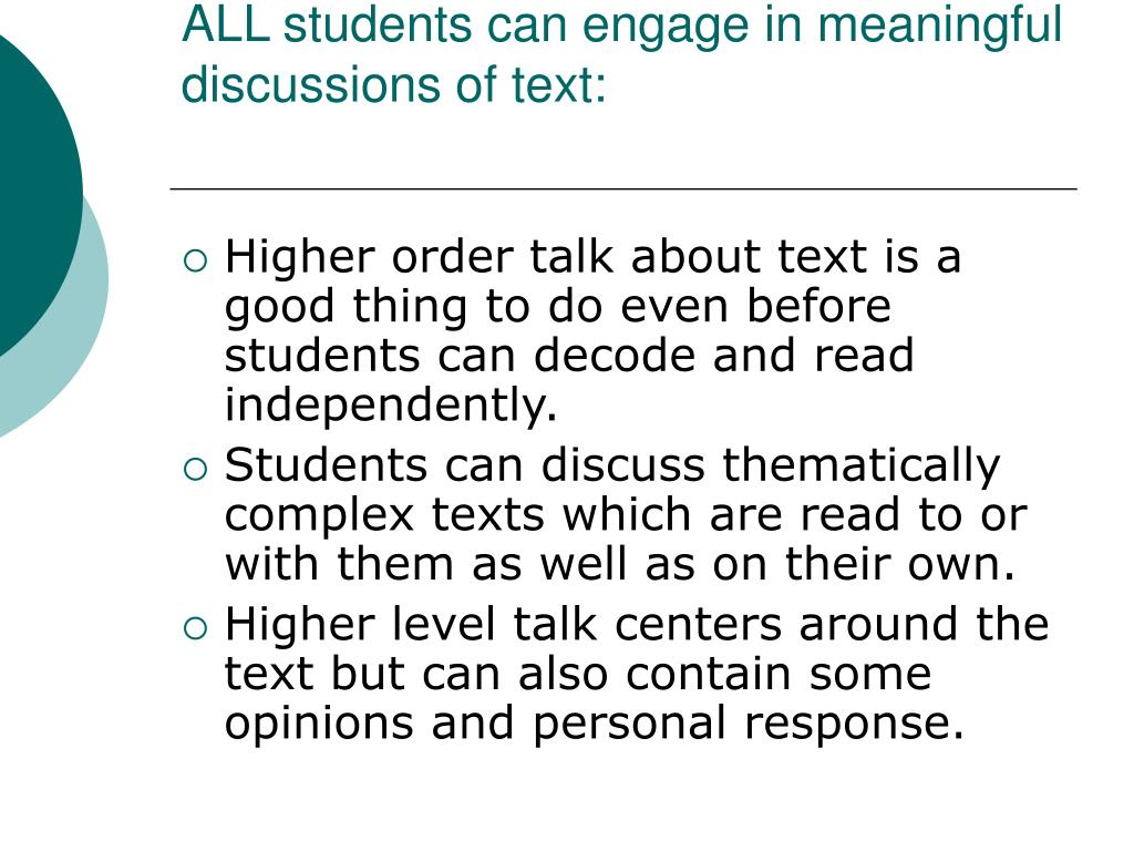 ALL students can engage in meaningful discussions of text: