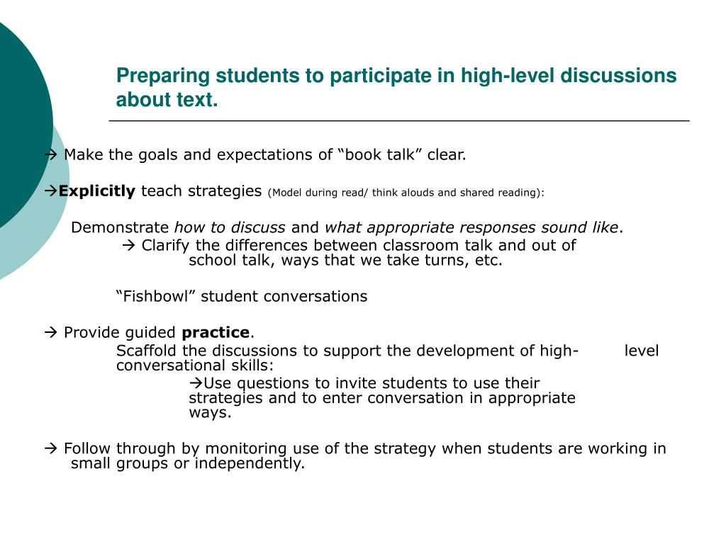 Preparing students to participate in high-level discussions about text.