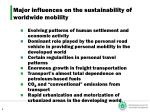 major influences on the sustainability of worldwide mobility