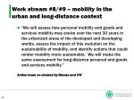 work stream 8 9 mobility in the urban and long distance context