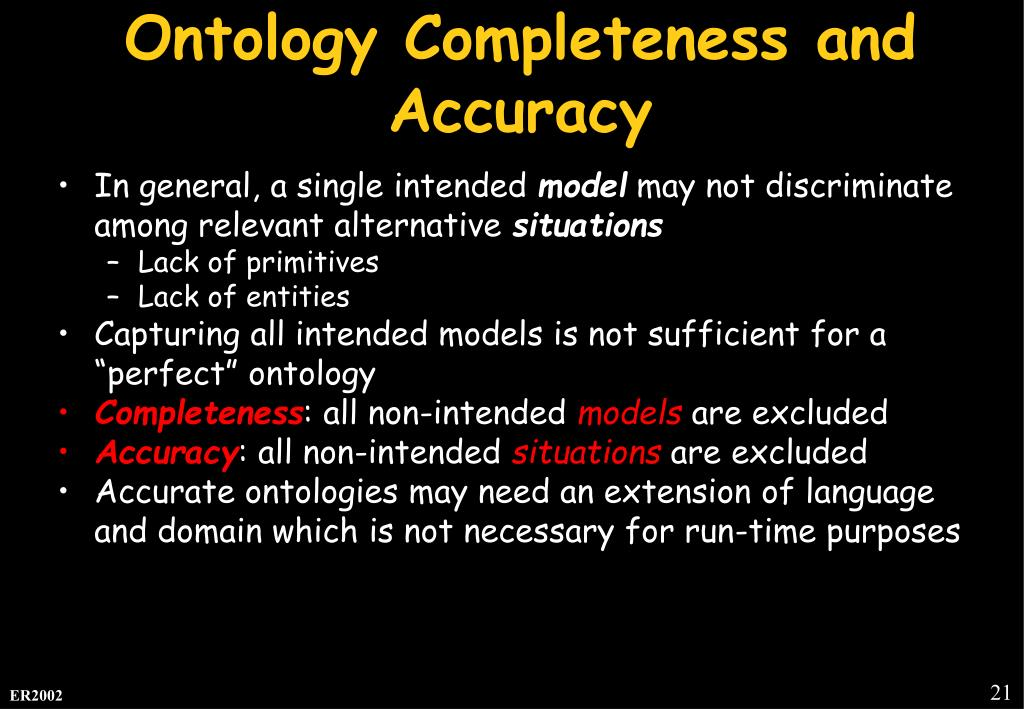 Ontology Completeness and Accuracy