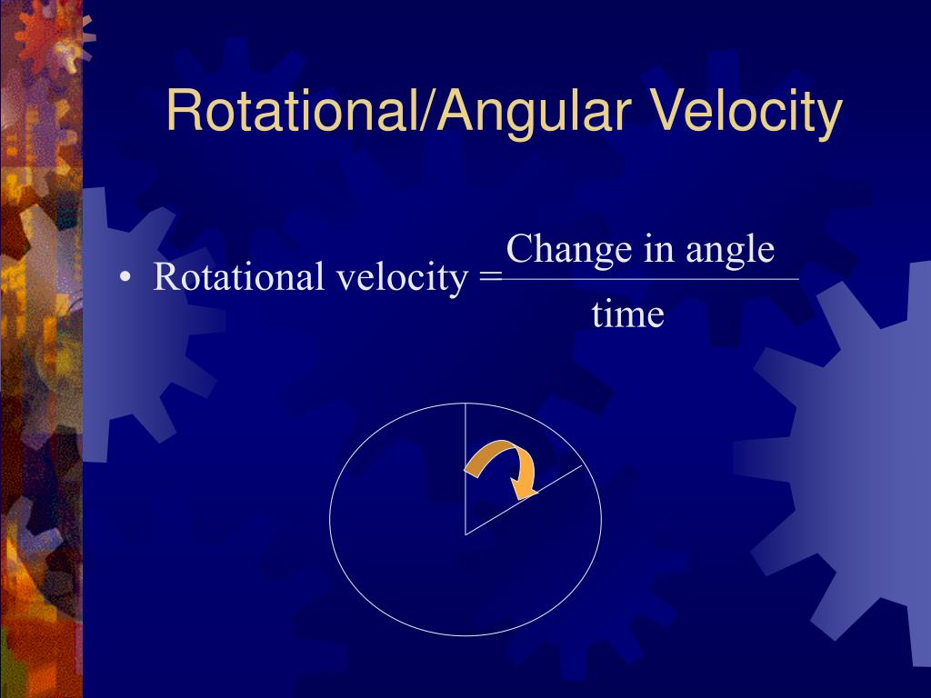 Rotational/Angular Velocity