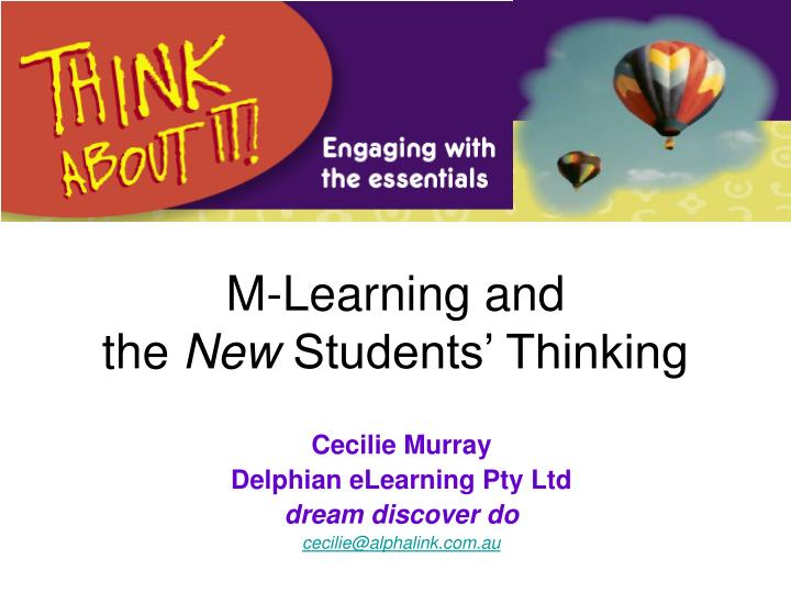 M learning and the new students thinking