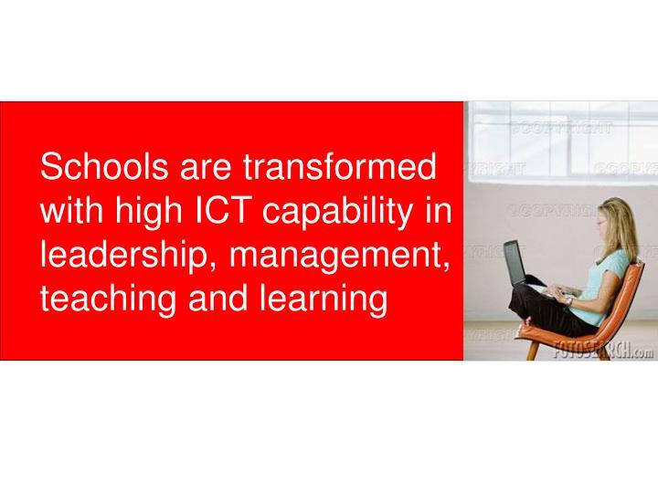 Schools are transformed