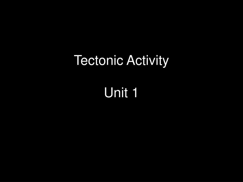 Tectonic Activity