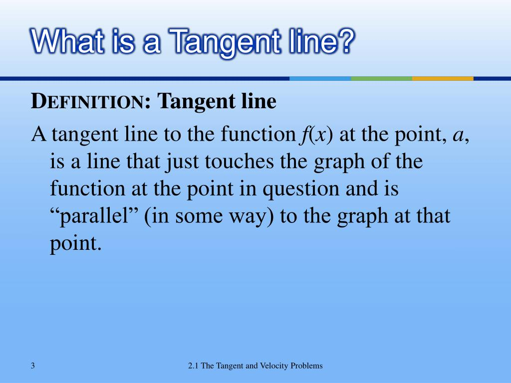 What is a Tangent line?