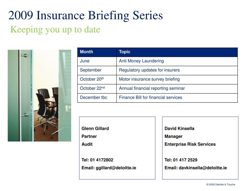 2009 Insurance Briefing Series