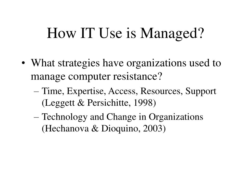 How IT Use is Managed?