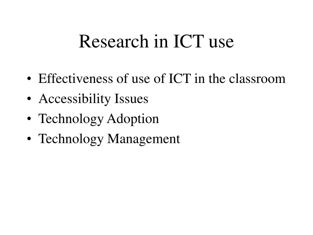 Research in ICT use