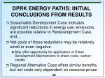 dprk energy paths initial conclusions from results