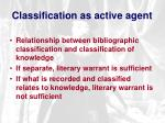 classification as active agent