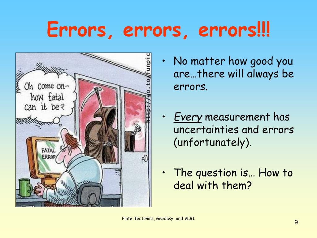 Errors, errors, errors!!!