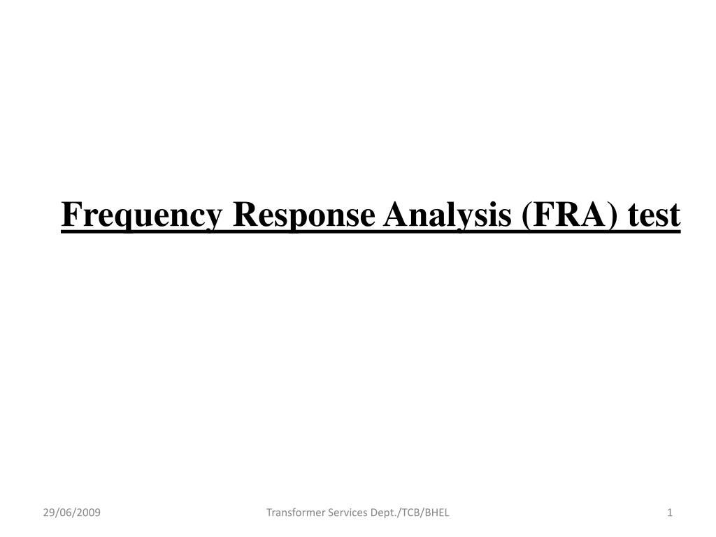 Frequency Response Analysis (FRA) test