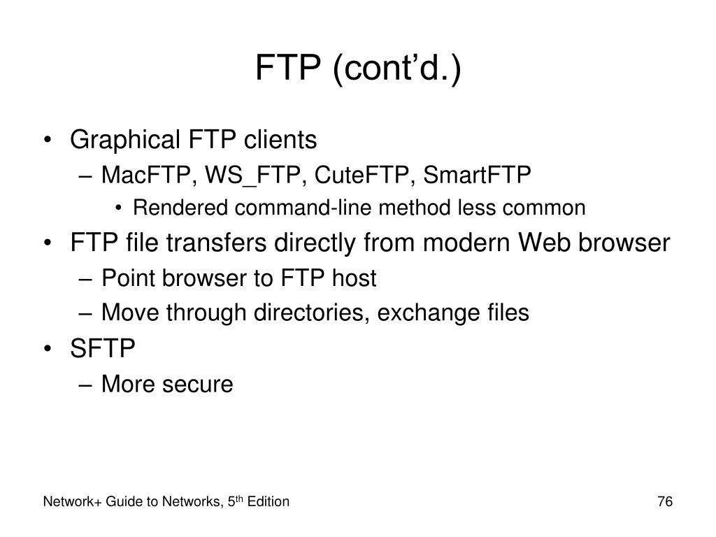 FTP (cont'd.)