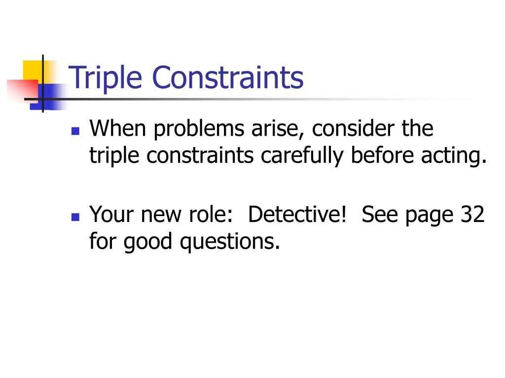Triple Constraints
