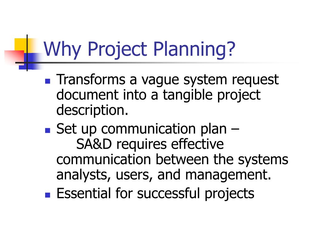 Why Project Planning?
