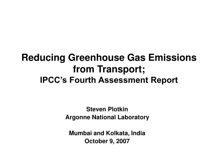 reducing greenhouse gas emissions from transport ipcc s fourth assessment report n.