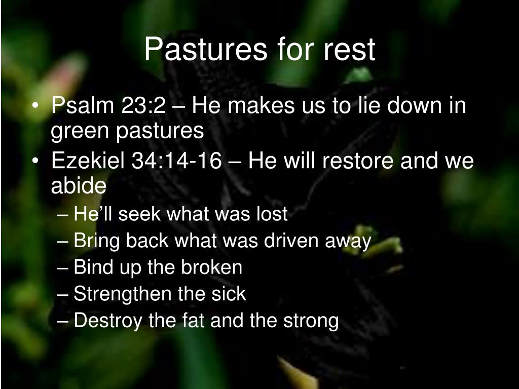 Pastures for rest